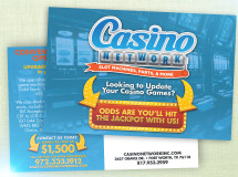 A postcard developed for Casino Network, Inc., a company that sells new and refurbished slot machines and casino games, along with new and used parts for those items