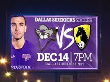A digital billboard designed by The Remedy promoting an upcoming Dallas Sidekicks game
