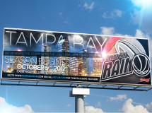 A billboard designed for the Tampa Bay Rain professional basketball team